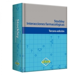 Interacciones Farmacológicas - Stockley - Editorial LEXUS