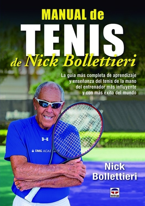 Manual de Tenis - Nick  Bollettieri