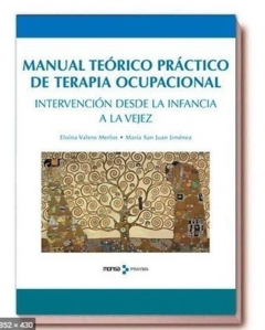 Manual Teórico Práctico de Terapia Ocupacional - Editorial MONSA