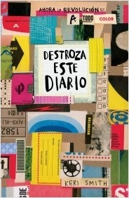 Destroza Este Diario ( A Todo Color ) Keri Smith