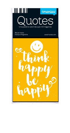 Quotes x1 THINK HAPPY