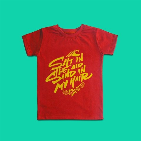 CAMISETA INFANTIL PRAIA - SALT IN THE AIR, SAND IN MY HAIR