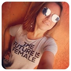 CAMISETA BABY LOOK THE FUTURE IS FEMALE - comprar online