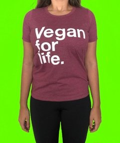 CAMISETA BABY LOOK FRASE VEGAN FOR LIFE - VEGANA
