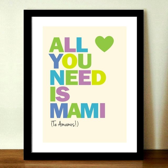 Cuadro ¨All you need is Mami¨ - comprar online