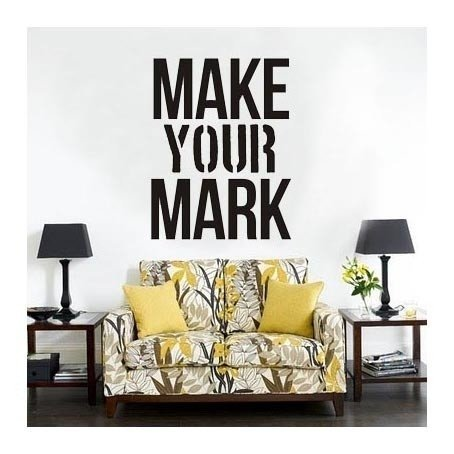Vinilo Decorativo Make Your Mark -frase013 en internet