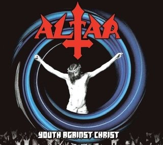 CD ALTAR - Youth Against Christ [digipack edition]