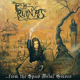 CD Em Ruinas  - ...from the Speed Metal Graves (DIGIPACK EDITION deluxe)