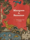 Mangoes & bananas