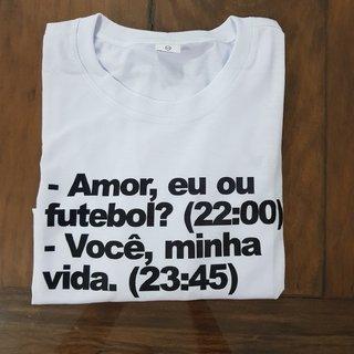 Camiseta Eu ou Futebol
