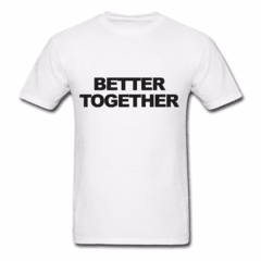 Camiseta Better Together - comprar online