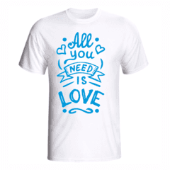 Imagem do CAMISETA ALL YOU NEED IS LOVE