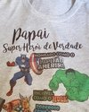 Camiseta do Papai Super Herói Cinza