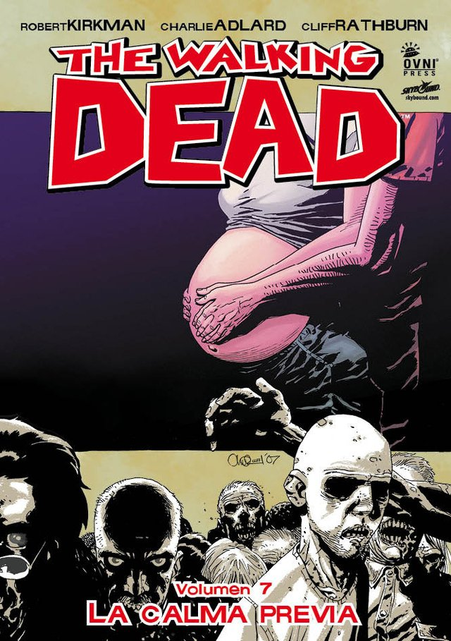 The Walking Dead Volumen #07: La calma previa