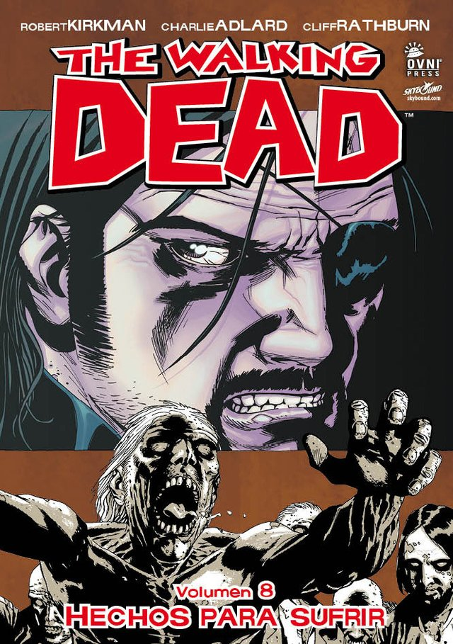 The Walking Dead Volumen #08: Hechos para sufrir
