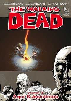 The Walking Dead Volumen #09: Aquí subsistimos