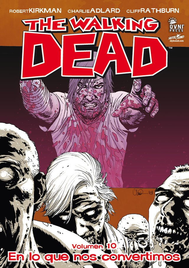 The Walking Dead Volumen #10: En lo que nos convertimos