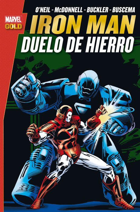 IRON MAN. DUELO DE HIERRO (MARVEL GOLD)
