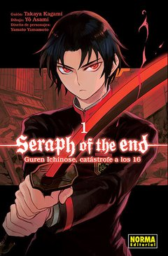SERAPH OF THE END: GUREN ICHINOSE, CATASTROFE A LOS DIECISEIS 1