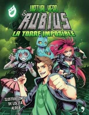 Virtual Hero 2 - La Torre Imposible - Elrubius