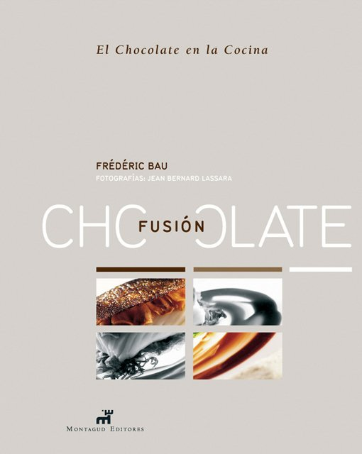 CHOCOLATE FUSIÓN - Frederic Bau
