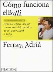 Cómo funciona El Bulli - La creatividad de Ferran Adrià
