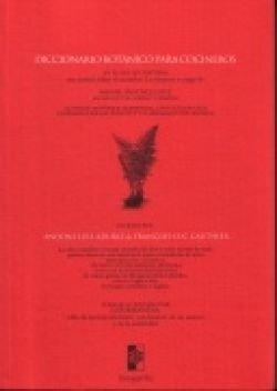 DICCIONARIO BOTANICO PARA COCINEROS - Andoni Luis Aduriz