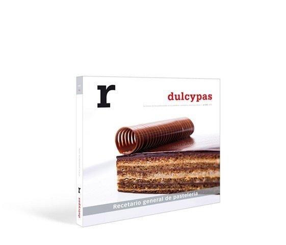 """Dulcypas """"r"""" - Gran recetario general de pastelería 2014/15"""
