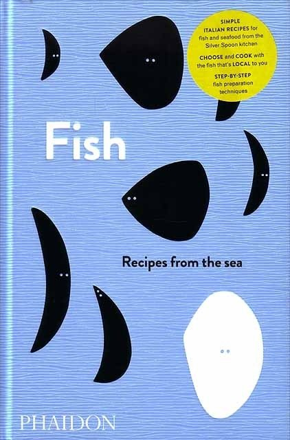 FISH - Recipes from the sea.