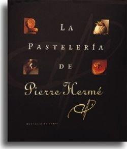 LA PASTELERIA DE PIERRE HERME