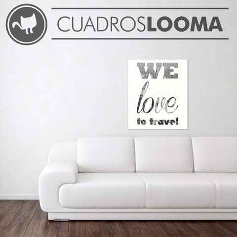 Cuadro WE LOVE TO TRAVEL - comprar online