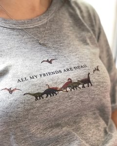 Imagen de Remera All my friends are dead