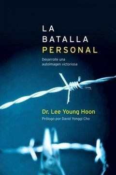 LA BATALLA PERSONAL - LEE YOUNG