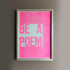Be a poem PINK / Big Sur