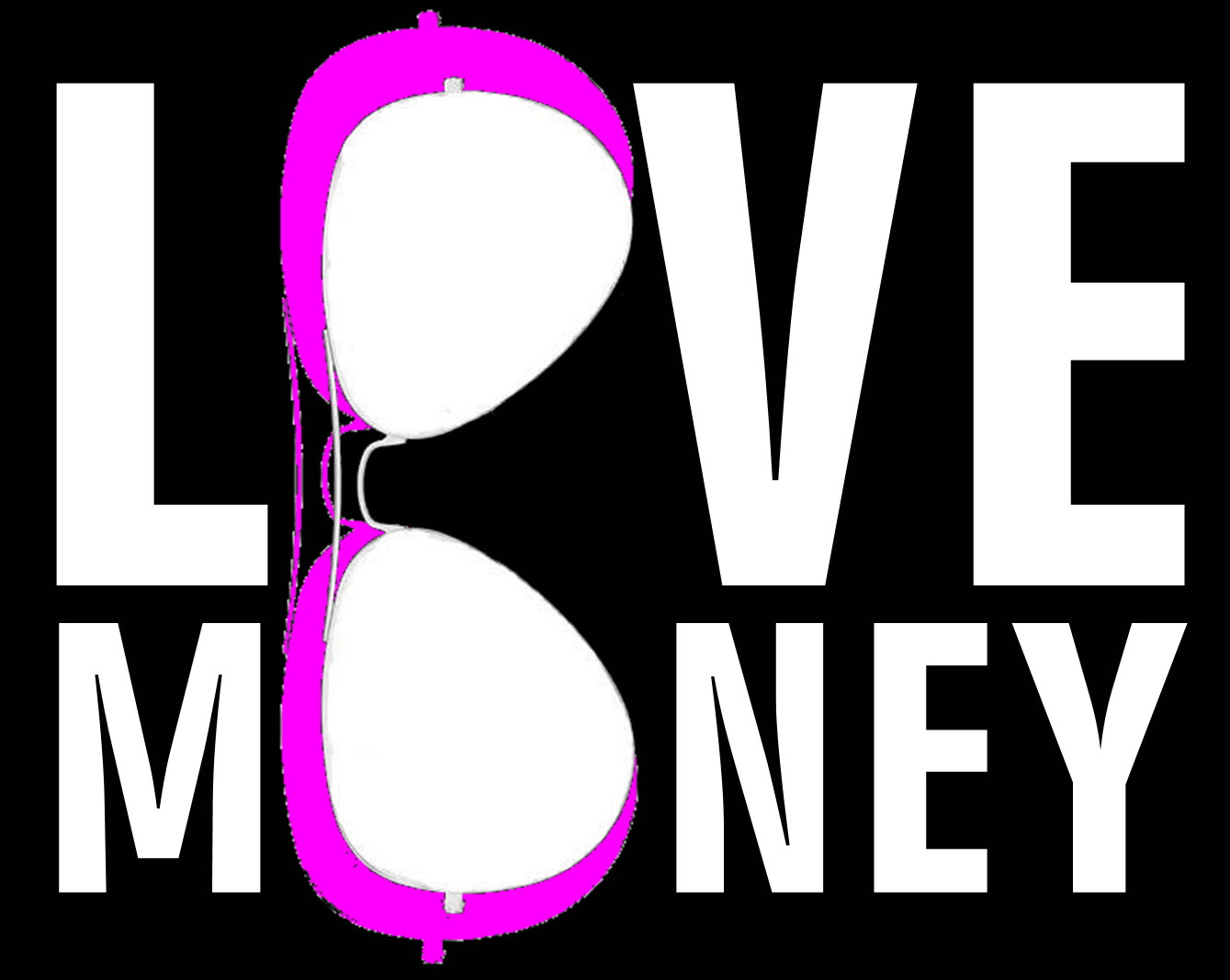 LOVE MONEY  - Óculos de Sol e Relógios