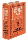 Where Chefs Eat (A Guide to Chefs' Favorite Restaurants)