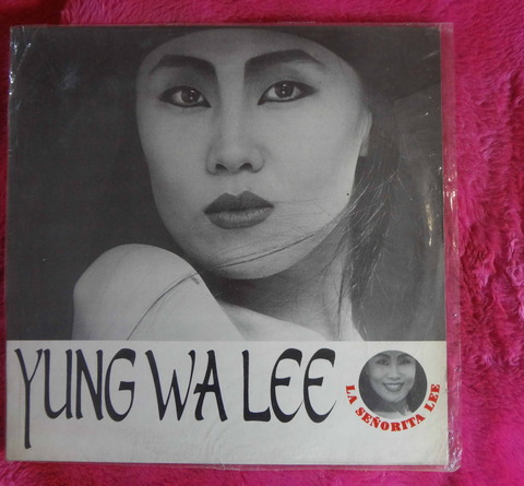 Yung Wa Lee La Señorita Lee - lp vinilo