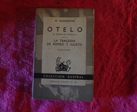 Otelo el moro de Venecia - La tragedia de Romeo y Julieta de William Shakespeare