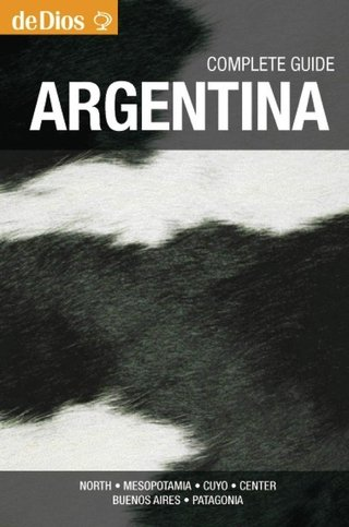 Argentina Complete Guide