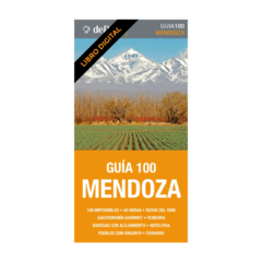 Guía 100 Mendoza (ebook)