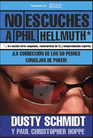 No Escuches a Phil HEllmuth