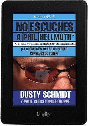 No Escuches a Phil Hellmuth  (eBook) - comprar online