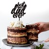 Topper para torta - Best Dad Ever - comprar online