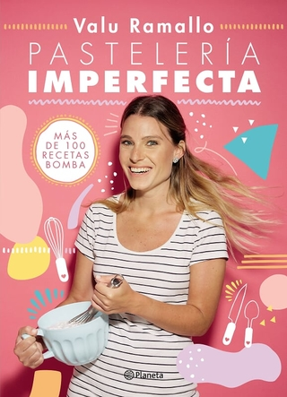 Pasteleria Imperfecta - Valu Ramallo (9789504964414)