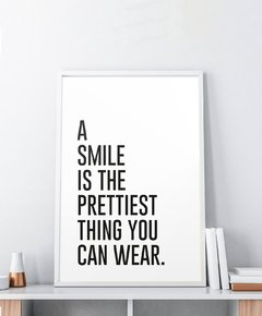 Cuadro A Smile Is The Prettiest Thing You Can Wear
