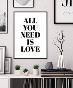 Cuadro All You Need Is Love - Blanco
