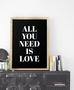 Cuadro All You Need Is Love - Negro