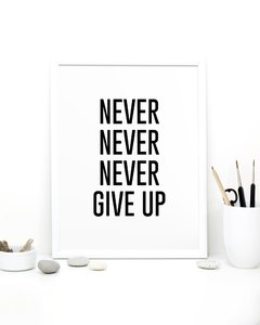 Cuadro Never Never Never Give Up