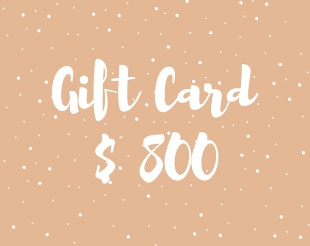 Gift Card $800