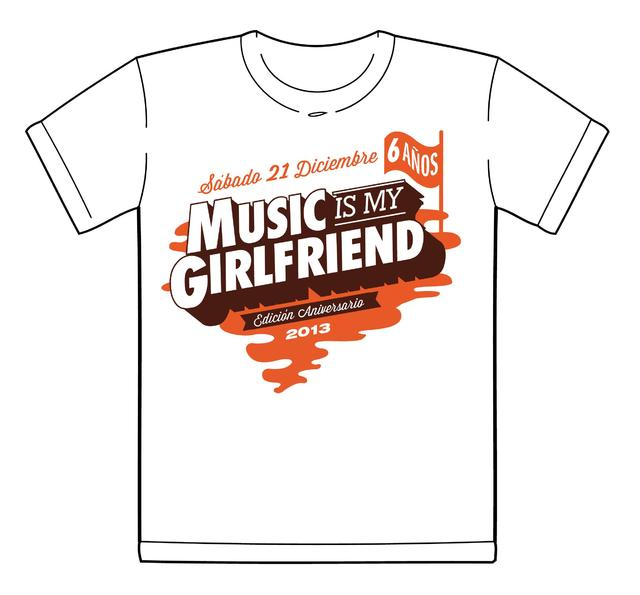Remera Music is my Girlfriend 2013 (Merchandise Oficial)